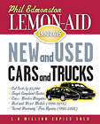 Lemon-Aid New and Used Cars and Trucks 1990-2015 by Phil Edmonston (Paperback, 2013)