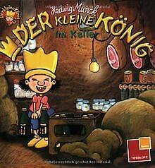 Der kleine König: Im Keller von Munck, Hedwig | Buch | Zustand gut