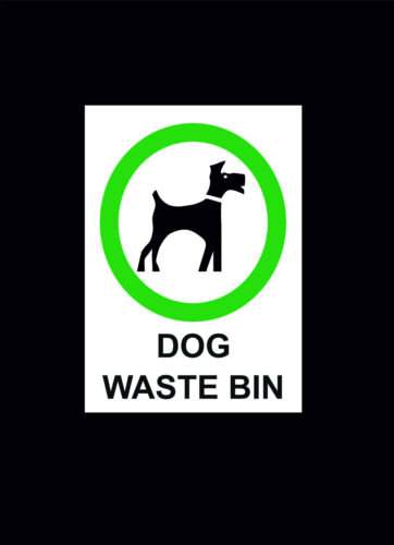 Dog Litter Choice Of Sign Or Sticker In 4 Sizes Dog Waste Bin Sign Park