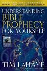 Tim Lahaye Prophecy Library: Understanding Bible Prophecy for Yourself by Tim LaHaye and Dave Gilbert (2009, Paperback)