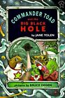 Commander Toad and the Big Black Hole by Jane Yolen (Paperback / softback, 1996)