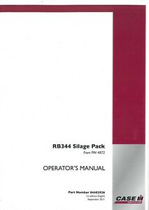 Case Ih Round Botteleuse Rb344 Ensilage Pack Operators Manual-rb 344-afficher Le Titre D'origine