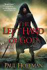 The Left Hand of God by Paul Hoffman (Paperback / softback, 2011)