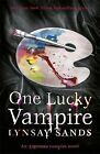 One Lucky Vampire: An Argeneau Vampire Novel by Lynsay Sands (Paperback, 2013)