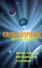 Catastrophism: Killer Asteroids in the Making of the Natural World by Richard John Huggett (Paperback, 1997)