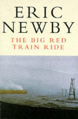 The Big Red Train Ride (Picador Books), Eric Newby | Paperback Book | Good | 978