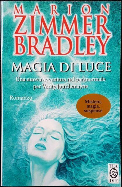 Marion Zimmer Bradley, Magia di luce, Ed. TEA, 1998