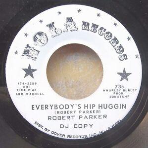 NEW-ORLEANS-SOUL-R-amp-B-promo-45-ROBERT-PARKER-Foxy-Mama-Everybody-s-Hip-Huggin