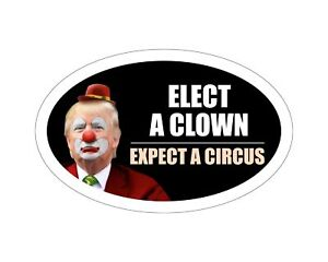 Oval-Car-Magnet-2020-Elect-A-Clown-Expect-A-Circus-Dump-Trump-TO414
