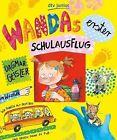 Wandas erster Schulausflug von Dagmar Geisler (2013, Gebundene Ausgabe)