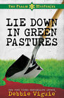 Lie Down in Green Pastures by Debbie Viguie (Paperback, 2011)
