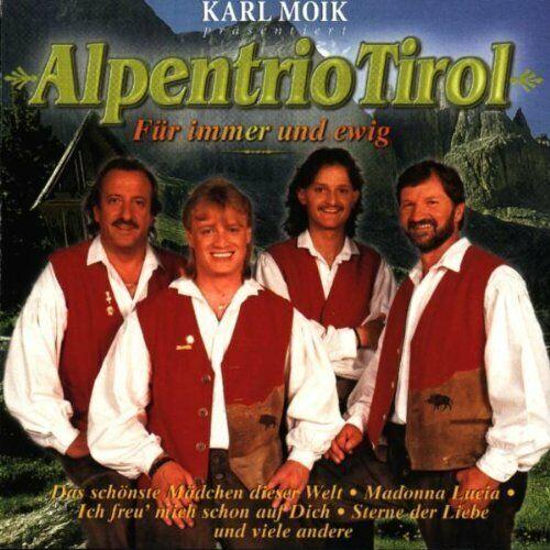 Alpentrio Tirol Für immer und ewig (compilation, 14 tracks, 1999)  [CD]