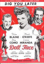 """DOLL FACE Sheet Music """"Dig You Later"""" Carmen Miranda Perry Como Vivian Blaine"""