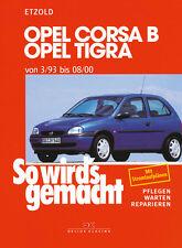 OPEL CORSA B 1993-2000 TIGRA COMBO REPARATURANLEITUNG SO WIRDS GEMACHT 90