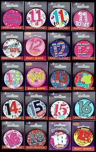 Birthday badges Boy or girl AGE 11,12,13,14,15,16,17,18 Badge with card backing