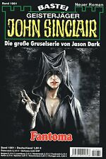JOHN SINCLAIR ROMAN Nr. 1981 - Fantoma - Jason Dark NEU