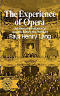 The Experience of Opera by A. Edwards, Paul Henry Lang (Paperback, 1973)
