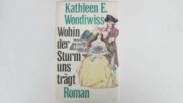 Wohin der Sturm uns trägt von Kathleen E. Woodiwiss  p256