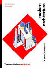 Modern Architecture: A Critical History by Kenneth Frampton (Paperback, 2007)