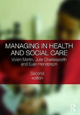 "1 of 1 - ""VERY GOOD"" Managing in Health and Social Care, Martin, Vivien, Book"