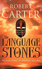 The Language of Stones by Robert Carter (Paperback, 2005)