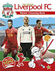 The Official Liverpool FC Sticker Colouring Book by Carlton Books Ltd (Paperback, 2013)
