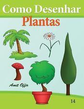 Como Desenhar: Plantas : Livros Infantis by amit offir (2013, Paperback)