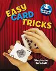 Easy Card Tricks by Stephanie Turnbull (Paperback, 2013)