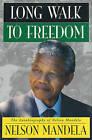 Long Walk to Freedom by Nelson Mandela (Hardback, 1994)