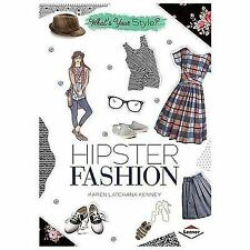 Hipster Fashion (What's Your Style?)
