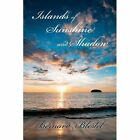 Islands of Sunshine and Shadow by Bernard Blestel (Paperback / softback, 2013)