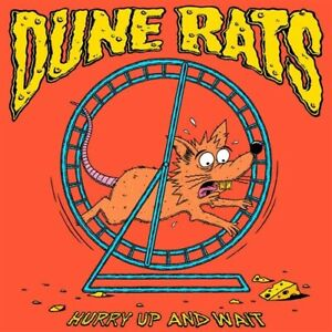 DUNE-RATS-Hurry-Up-amp-Wait-CD-NEW