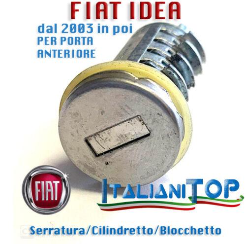 Cilindretto Blocchetto Serratura FIAT IDEA dal 2003 PORTA ANTERIORE