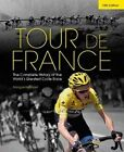 Tour de France: The Complete History of the World's Greatest Cycle Race by Marguerite Lazell (Hardback, 2014)