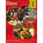 Dime: Spanish for Caribbean Secondary Schools Student's Pack 1 by Yolanda Nelson-Springer, Erskine Padmore, Malva Lewis (Mixed media product, 2006)