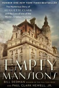Empty-Mansions-The-Mysterious-Story-of-Huguette-Clark-and-the-Loss-of-One-of