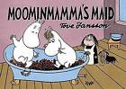 Moominmamma's Maid by Tove Jansson (Paperback, 2015)