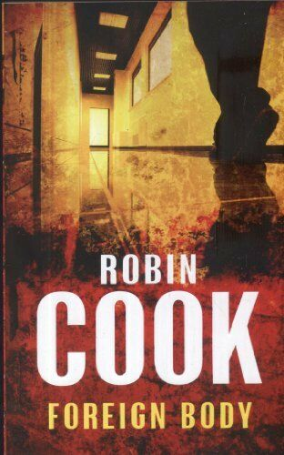 1 of 1 - Foreign Body By Robin Cook. 9780330445535