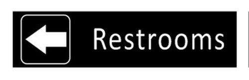 Wall //Door Sign-Engraved Office and Workplace signs Restroom with Left Arrow