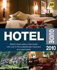 AA Hotel Guide: 2010 by AA Publishing (Paperback, 2009)