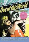 Out of This World Adventures #1 (July 1950) by Lester Del Ray, A E Van Vogt, Ray Cummings (Paperback / softback, 2008)