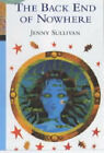 The Back End of Nowhere by Jenny Sullivan (Paperback, 1997)