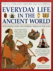 The Illustrated History Encyclopedia Everyday Life in the Ancient World by Anness Publishing (Paperback, 2014)