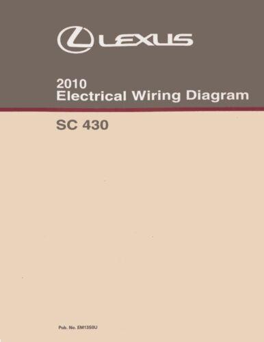 2010 Lexus SC 430 Wiring Diagrams Schematics Layout Factory OEM