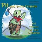 Pit's tierische Freunde von Roland Papenberg (2012, Taschenbuch)