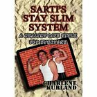 Sarti's Stay Slim System 9781451294309 by Charlene Kurland Hardcover