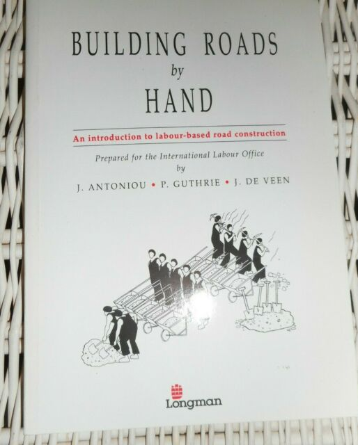Building Roads by Hand by International Labour Office Paperback Book