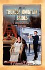 Thunder Mountain Brides: Hidden Secrets-Agnes by Amanda A Brooks (Paperback / softback, 2011)