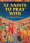 52 Saints to Pray with von Jean Marie Hiesberger (2010, Taschenbuch)