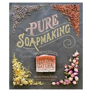 Pure-Soapmaking-by-Anne-Marie-Faiola-author